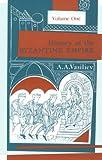 History of the Byzantine Empire: Vol. 1, 324-1453