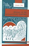 History of the Byzantine Empire: Vol. 1, 324-1453 (0299809250) by Alexander A. Vasiliev