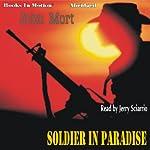 Soldier In Paradise | John Mort