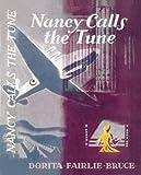 Dorita Fairlie Bruce Nancy Calls the Tune (Nancy & St.Bride's)