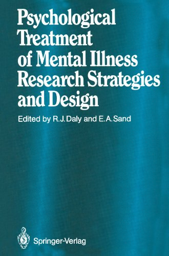 Psychological Treatment of Mental Illness: Research Strategies and Design