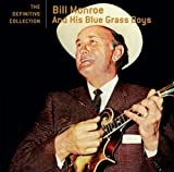 echange, troc Bill Monroe - Definitive Collection