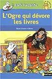 echange, troc Mymi Doinet, Mérel - L'ogre qui dévore les livres
