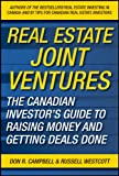 img - for Real Estate Joint Ventures: The Canadian Investors Guide to Raising Money and Getting Deals Done book / textbook / text book