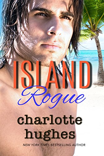 Book: Island Rogue by Charlotte Hughes