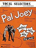 Pal Joey (Vocal Selection) (088188104X) by Richard Rodgers
