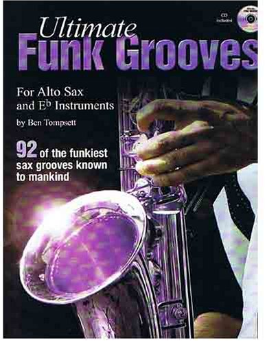 Ultimate Funk Grooves for Eb Instruments, Book/CD