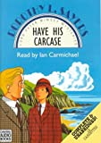 img - for Have His Carcase (Lord Peter Wimsey Mystery, 8) book / textbook / text book