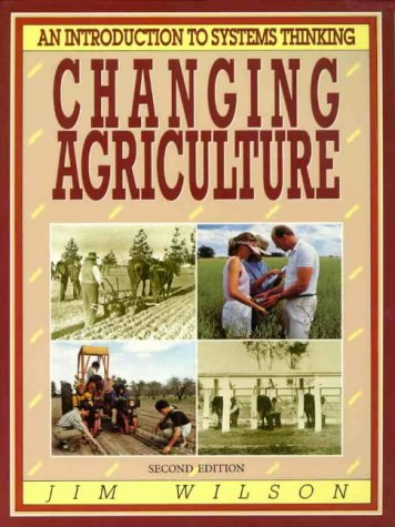 Changing Agriculture: An Introduction to Systems Thinking