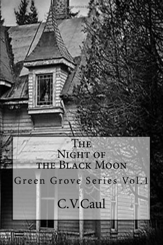 The Night Of The Black Moon (Green Grove)