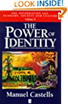 The Information Age: Power of Identit...