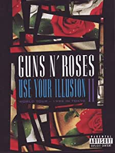 Guns N' Roses - Use Your Illusion II (World Tour - 1992 In Tokyo)