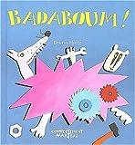 img - for badaboum ! book / textbook / text book