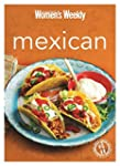 Mexican: Burritos, Salsas, Chillis, T...