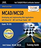 5126YTATSQL. SL160  Top 5 Books of MCSD Exams Certification for March 6th 2012  Featuring :#3: MCAD/MCSD Training Guide (70 315): Developing and Implementing Web Applications with Visual C# and Visual Studio.NET