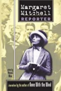Margaret Mitchell: Reporter by Margaret Mitchell cover image