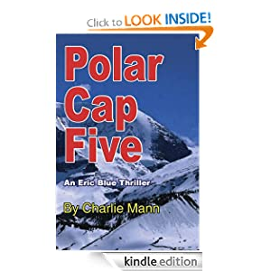 Polar Cap Five (Eric Blue Thrillers)