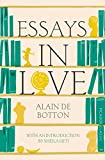 Essays In Love: Picador Classic