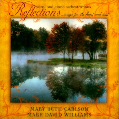 Reflections… Songs For The Heart