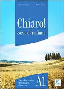 Chiaro!: Libro + CD-Rom (Level A1) (Italian Edition): Beatrice Bergero