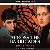 Across the Barricades | [Joan Lingard]