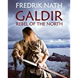 Galdir - Rebel of the North (Roman Novel) (Barbarian Warlord Saga)by Fredrik Nath