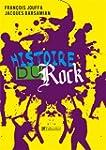 Histoire du rock [nouvelle �dition]