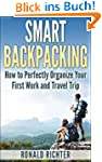 Smart Backpacking: How to Perfectly O...