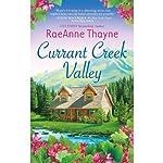 Currant Creek Valley | RaeAnne Thayne