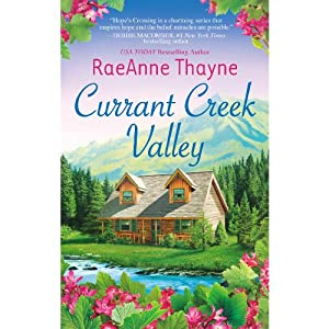Currant Creek Valley | [RaeAnne Thayne]