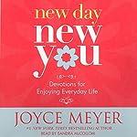 New Day, New You: Devotions for Enjoying Everyday Life   Joyce Meyer