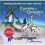 CUENTO DE LOS DOS QUIJOTES (Tesoros L...