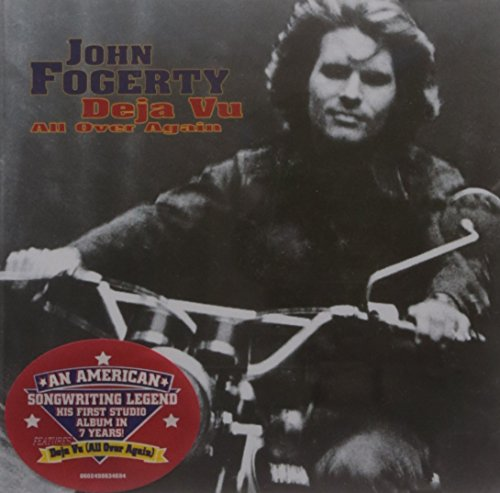 John Fogerty - Deja Vu All Over Again - Zortam Music