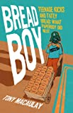 Tony Macaulay Breadboy: Teenage Kicks and Tatey Bread - What Paperboy Did Next