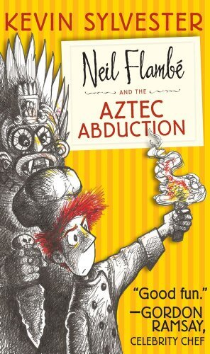 neil-flambe-the-aztec-abduction-the-neil-flambe-capers