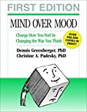 img - for Mind Over Mood: Change How You Feel by Changing the Way You Think book / textbook / text book