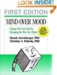 Mind Over Mood, First Edition: Change...