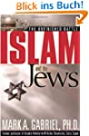 Islam and the Jews: The Unfinished Ba...