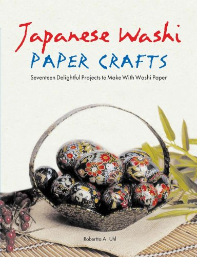 Japanese Washi Paper Crafts: Robertta A. Uhl: 9780804838139: Amazon.com: Books