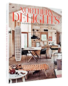 Northern Delights: Scandinavian Homes, Interiors and Design by Die Gestalten Verlag