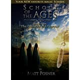 School of the Ages:  The Ghost in the Crystal ~ Matt Posner