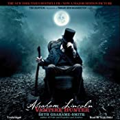 Abraham Lincoln: Vampire Hunter (Unabridged) by Seth Grahame-Smith