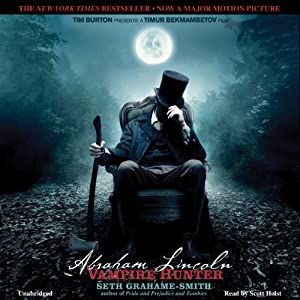 Abraham Lincoln: Vampire Hunter Audiobook