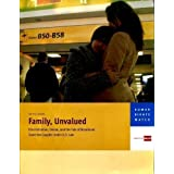 Family, Unvalued: Discrimination, Denial, and the Fate of Binational Same-Sex...