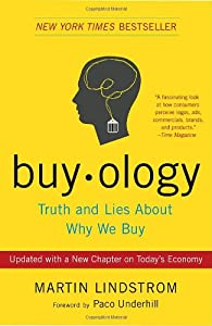 Buyology: Truth and Lies About Why We Buy: Amazon.it: Paco Underhill, Martin Lindstrom: Libri in altre lingue