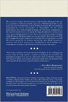 Spirit, Word, Community: Theological Hermeneutics in Trinitarian Perspective: Amos Yong: 9781597525503: Amazon.com: Books