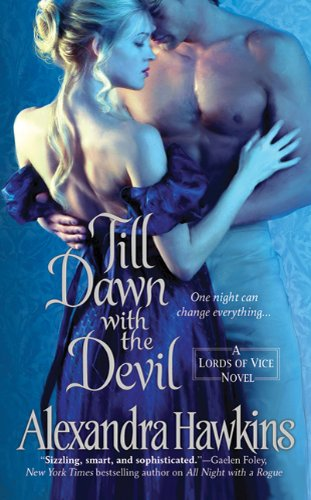 Till Dawn with the Devil: Lords of Vice, Alexandra Hawkins