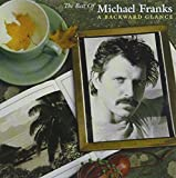 Best of Michael Franks: A Backward Glance (Reis)