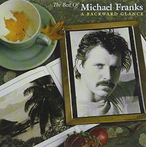 Michael Franks - Best Of Michael Franks: A Backward Glance - Zortam Music
