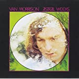 Astral Weeks (Expanded & Remastered Edition)